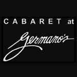 Cabaret at Germano's: Baltimore, Maryland