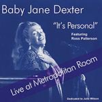 Baby Jane Dexter: It's Personal: Live at Metropolitan Room