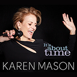 Karen Mason: It's About Time