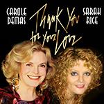 A Conversation with Carole Demas & Sarah Rice