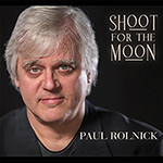Paul Rolnick: Shoot for the Moon